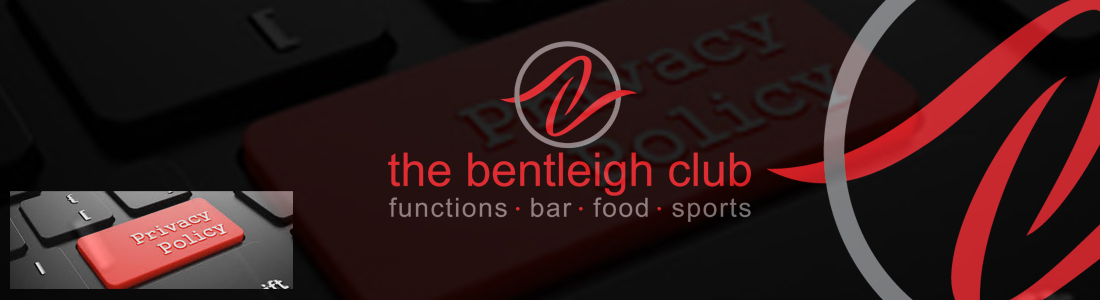 The Bentleigh Club privacy policy regarding engagement parties, corporate functions, weddings, receptions